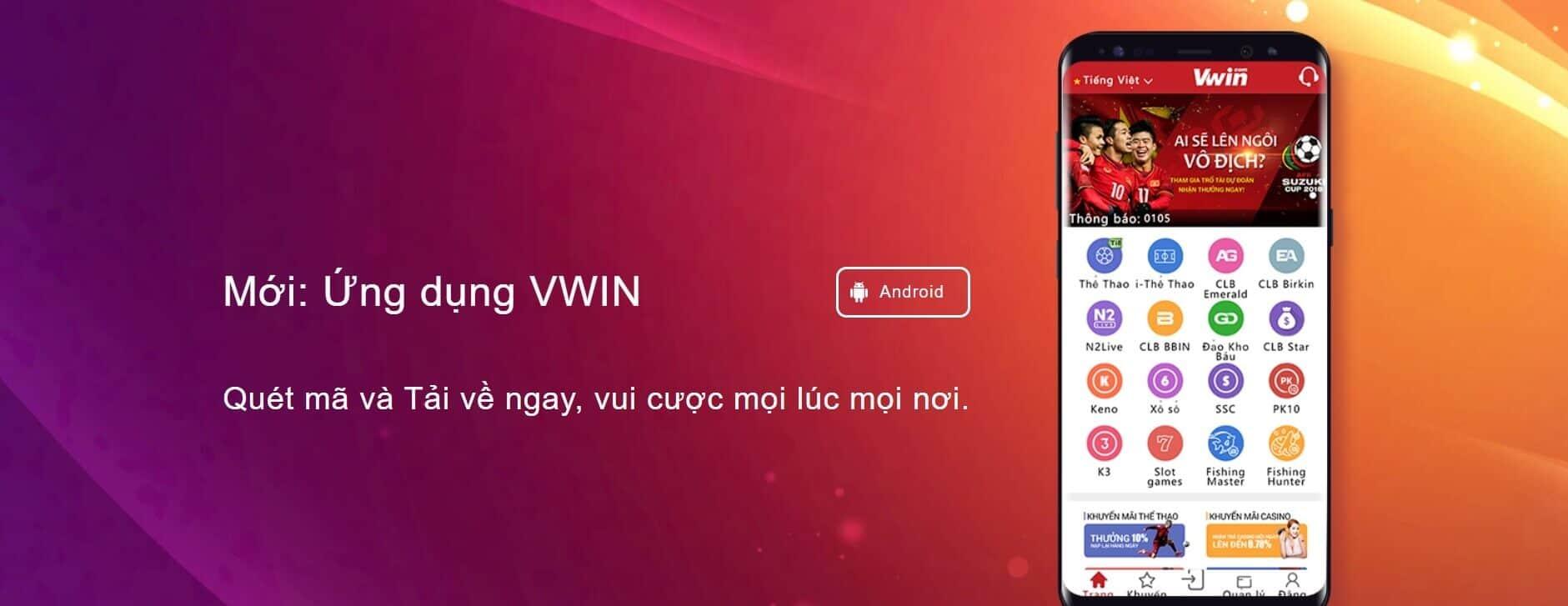 Ứng dụng Vwin trên hệ điều hành Android và iOS