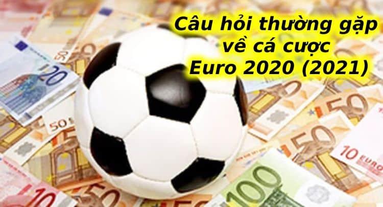 câu hỏi về euro 2020 (2021)